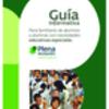 Guía informativa para familiares de alumnos y alumnas con necesidades educativas especiales